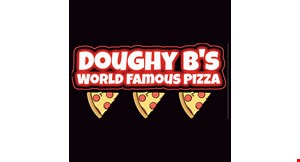 Product image for Doughy B's Bar & Grill $18.99 1 large pizza and medium boli.