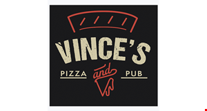 Product image for Vince's Pizza And Pub $10 OFF any purchase of $50 or more excludes alcohol.