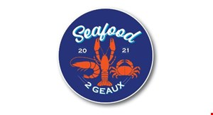 Product image for Seafood 2 Geaux $5 OFF your purchase of $25 or more.