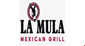 Product image for La Mula Mexican Grill $10 Off any purchase of $50 or more.