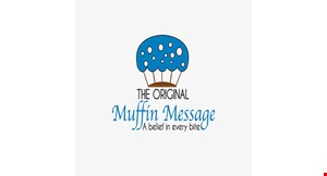 Product image for The Original Muffin Message FREE drink Coffee, Tea or Milk with purchase of 1 muffin.