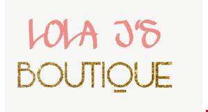 Product image for Lola J'S Boutique $10 OFF any purchase of $50 or more.