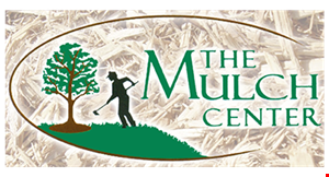 Product image for MULCH CENTER Get 20% Off All Manufactured items