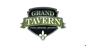 Product image for Grand Tavern $5 off any purchase of $25 or more