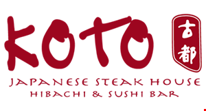 Product image for Koto Japanese Steak House $10 off Any Purchase