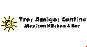 Product image for Tres Amigos Cantina Mexican Kitchen & Bar $5 OFF any purchase of $25 or more or $10 OFF any purchase of $50 or more.