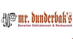 Product image for Mr. Dunderbak's Bavarian Delicatessen & Restaurant $5 Of any purchase of $30 or more.