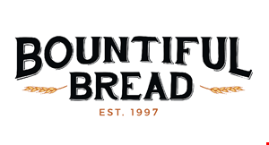 Product image for Bountiful Bread $2 Off any purchase of $15 or more.