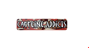 Product image for Caffeine Addicts FREE REGULAR COFFEE with the breakfast purchase of $5 or more