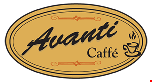 Product image for AVANTI CAFFE $2 OFF any purchase of $10 or more excludes tax and daily specials · dine in only.