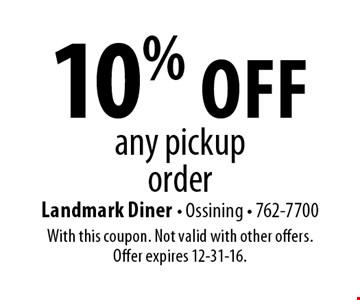 10% off any pickup order. With this coupon. Not valid with other offers. Offer expires 12-31-16.