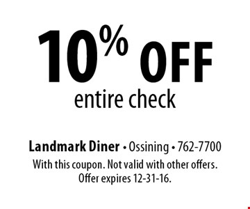 10% off entire check. With this coupon. Not valid with other offers. Offer expires 12-31-16.