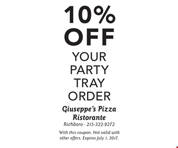 10% off your party tray order. With this coupon. Not valid with other offers. Expires July 1, 2017.