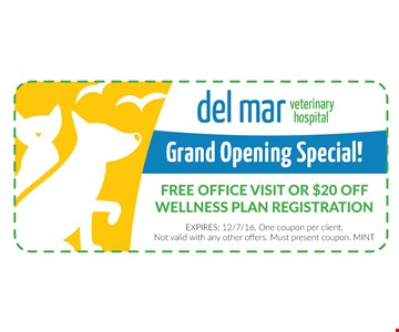 FREE Office Visit or $20 Off Wellness Plan Registration. Expires 12/7/16. One couponper client. Not valid with any other offers. Must present. MINT