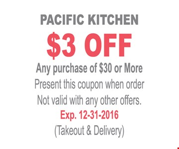$3 off any purchase of $30 or more. Present this coupon when ordering. Not valid with other offers. Takeout & delivery. Expires 12-31-16.