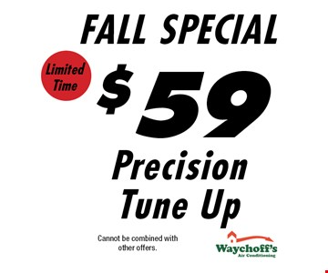 $59 Precision Tune Up. Cannot be combined with other offers.