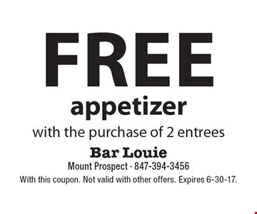 Free appetizer with the purchase of 2 entrees. With this coupon. Not valid with other offers. Expires 6-30-17.