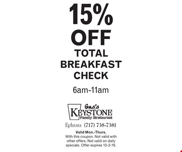 15% off total breakfast check. 6am-11am. Valid Mon.-Thurs. With this coupon. Not valid with other offers. Not valid on daily specials. Offer expires 12-2-16.