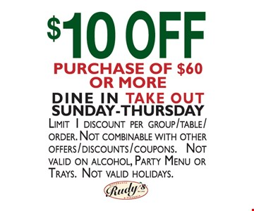 $10 off purchase of $60 or more.. Dine in and take-out Sunday-Thursday. Limit 1 discount per group/table/order. Not combinable with any other offers/discounts/coupons. Not valid on alcohol, party menu or trays. Not valid holidays.