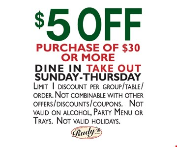 $5 off purchase of $30 or more.. Dine in and take-out Sunday-Thursday. Limit 1 discount per group/table/order. Not combinable with any other offers/discounts/coupons. Not valid on alcohol, party menu or trays. Not valid holidays.