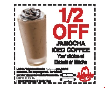 1/2 OFF JAMOCHA ICED COFFEE Your choice of Classic or Mocha.Limit six. Valid at participating Chattanooga area Arby's restaurants. One coupon per visit. Not valid with any other offer or discount. Not transferable. 11-06-16
