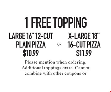 1 Free Topping. $11.99 X-Large 18