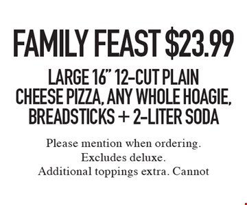 Family Feast $23.99. Large 16