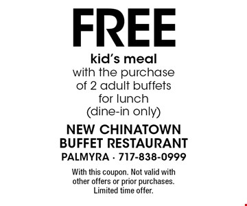 Free kid's meal with the purchase of 2 adult buffets for lunch (dine-in only). With this coupon. Not valid with other offers or prior purchases. Limited time offer.