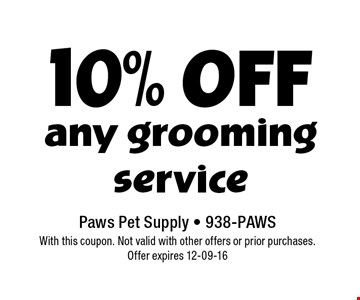 10% Off any grooming service.