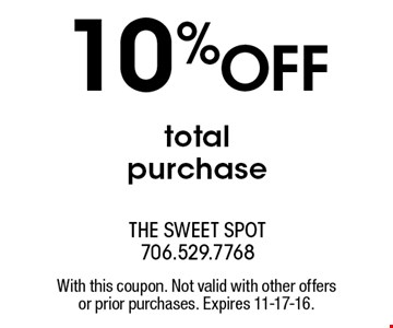 10% OFF total purchase. With this coupon. Not valid with other offersor prior purchases. Expires 11-17-16.