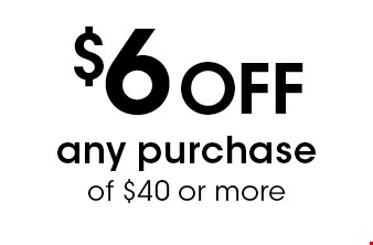 $6 Off any purchase of $40 or more. Liquor not included. With this coupon. Not valid with To-Go orders, other offers or prior purchases. Expires 11-11-16.