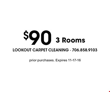 $90 3 Rooms. prior purchases. Expires 11-17-16