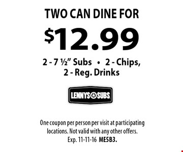$12.99 Two Can Dine for 2 - 7 1/2