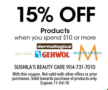 15% off Productswhen you spend $10 or more. With this coupon. Not valid with other offers or prior purchases. Valid towards purchase of products only. Expires 11-04-16