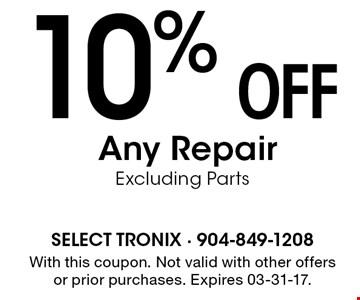 10% off Any Repair Excluding Parts. With this coupon. Not valid with other offers or prior purchases. Expires 03-31-17.