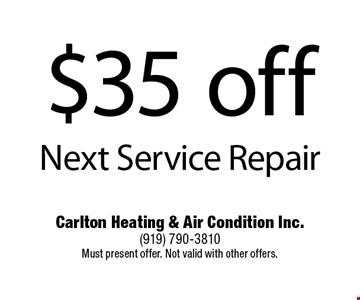 $35 off Next Service Repair.