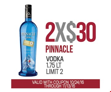 Pinnacle Vodka 2x $30
