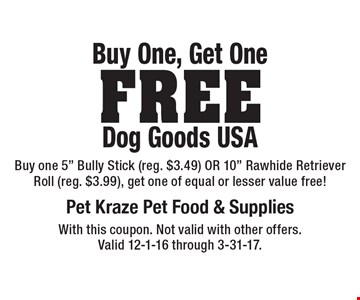 Buy One, Get OneFree Dog Goods USA Buy one 5