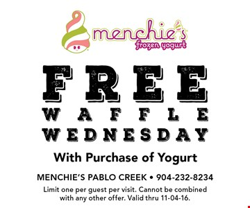 free waffle wednesday With Purchase of Yogurt. Limit one per guest per visit. Cannot be combined with any other offer. Valid thru 11-04-16.