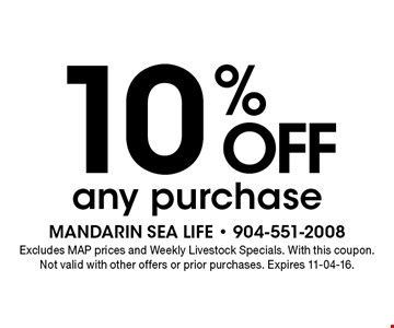 10% offany purchase. Excludes MAP prices and Weekly Livestock Specials. With this coupon. Not valid with other offers or prior purchases. Expires 11-04-16.