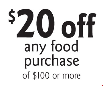 $20 off any food purchase. With this coupon. Cannot be combined with any other coupons, discounts or offer. Offer expires 11/30/17.
