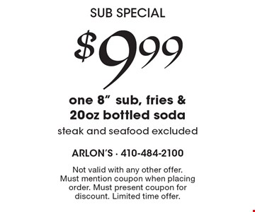 Sub Special! $9.99 for one 8