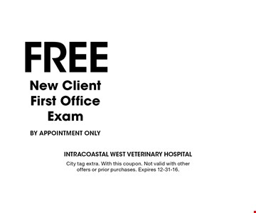 Free new client first office exam by appointment only. With this coupon. Not valid with other offers or prior purchases. Expires 12-31-16.