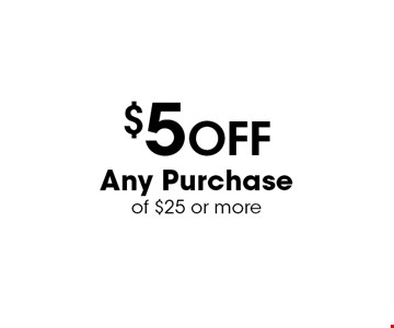 $5 Off Any Purchaseof $25 or more. Dine-in only. Valid only with offer. Not valid with other offers or coupons. Dine in only, 11am-4pm only. Expires 11-17-16.