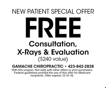 Free Consultation, X-Rays & Evaluation ($240 value). With this coupon. Not valid with other offers or prior purchases.Federal guidelines prohibit the use of this offer for Medicare recipients. Offer expires 12-15-16.
