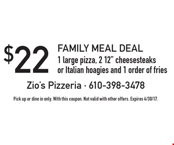 Family Meal Deal! $22 for 1 large pizza, 2 12