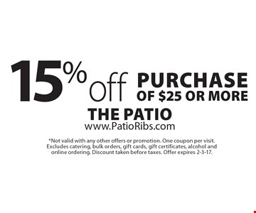 15% off purchase of $25 or more. *Not valid with any other offers or promotion. One coupon per visit. Excludes catering, bulk orders, gift cards, gift certificates, alcohol and online ordering. Discount taken before taxes. Offer expires 2-3-17.