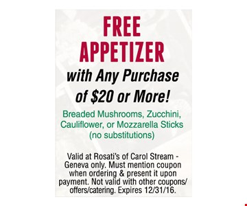 Free Appetizer With Any Purchase Of $20 Or More!