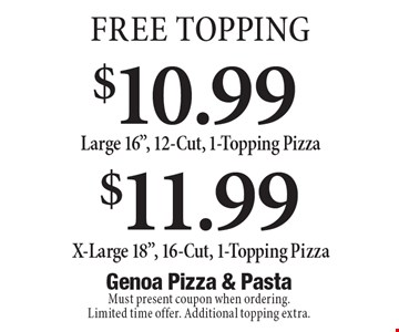 Free Topping! $11.99 Large 16