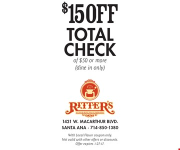 $15 off total check of $50 or more (dine in only). With Local Flavor coupon only. Not valid with other offers or discounts. Offer expires 1-27-17.